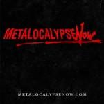 metalocalypse now