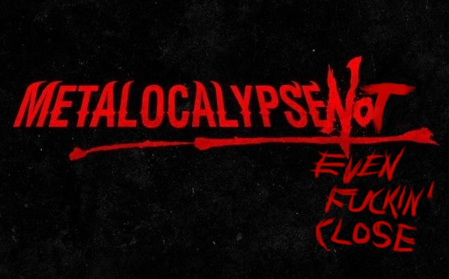 metalocalypse-now1